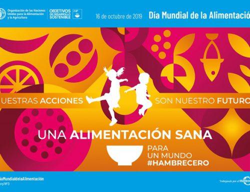 """""""Una alimentación sana para un mundo #hambrecero"""", lema del Día Mundial de la alimentación 2019"""